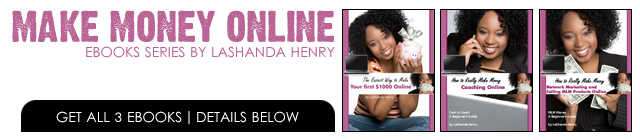 Make Money Online eBooks by LaShanda Henry