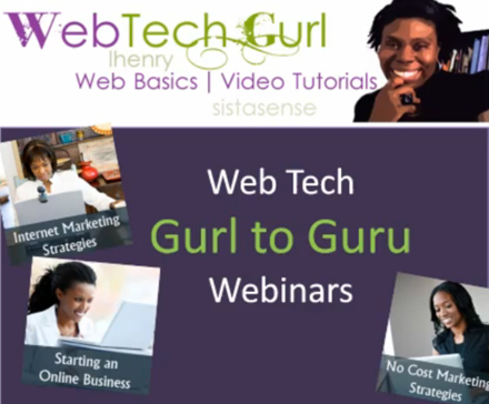 Web Tech Gurl to Guru Webinars
