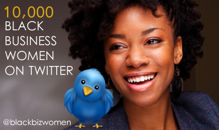10,000 Black Business Women On Twitter