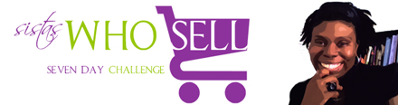 LaShanda Henry | Sistas Who Sell 7 Day Challenge