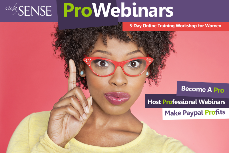 ProWebinars: Learn How to Host Your Own Webinars for Profit hosted by LaShanda Henry (SistaSense)