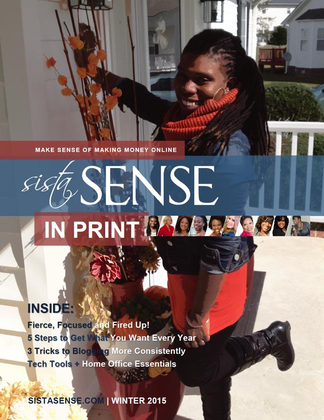 SistaSense In Print Magazine by LaShanda Henry