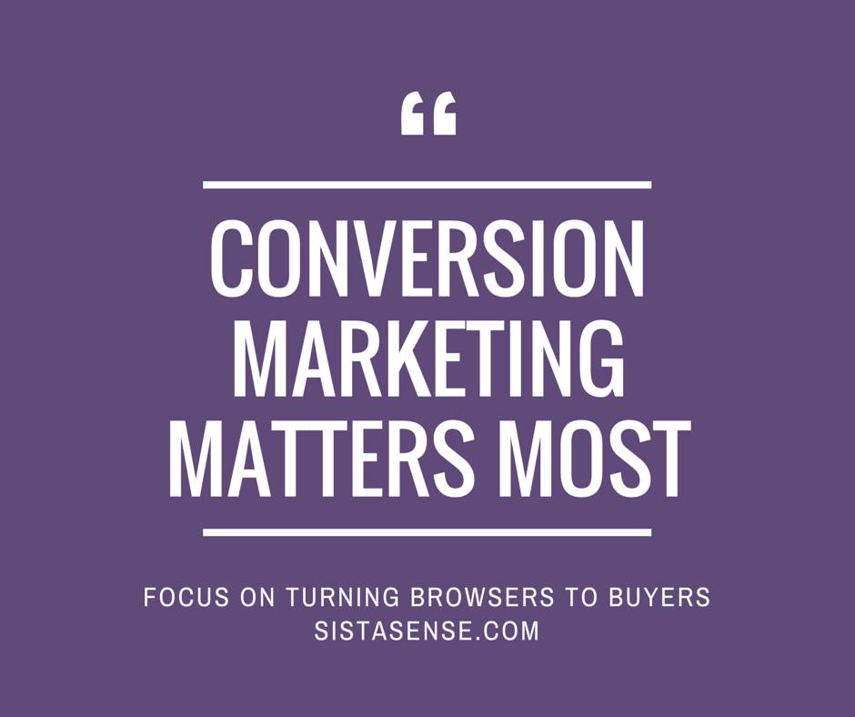 Conversion Marketing Is Key