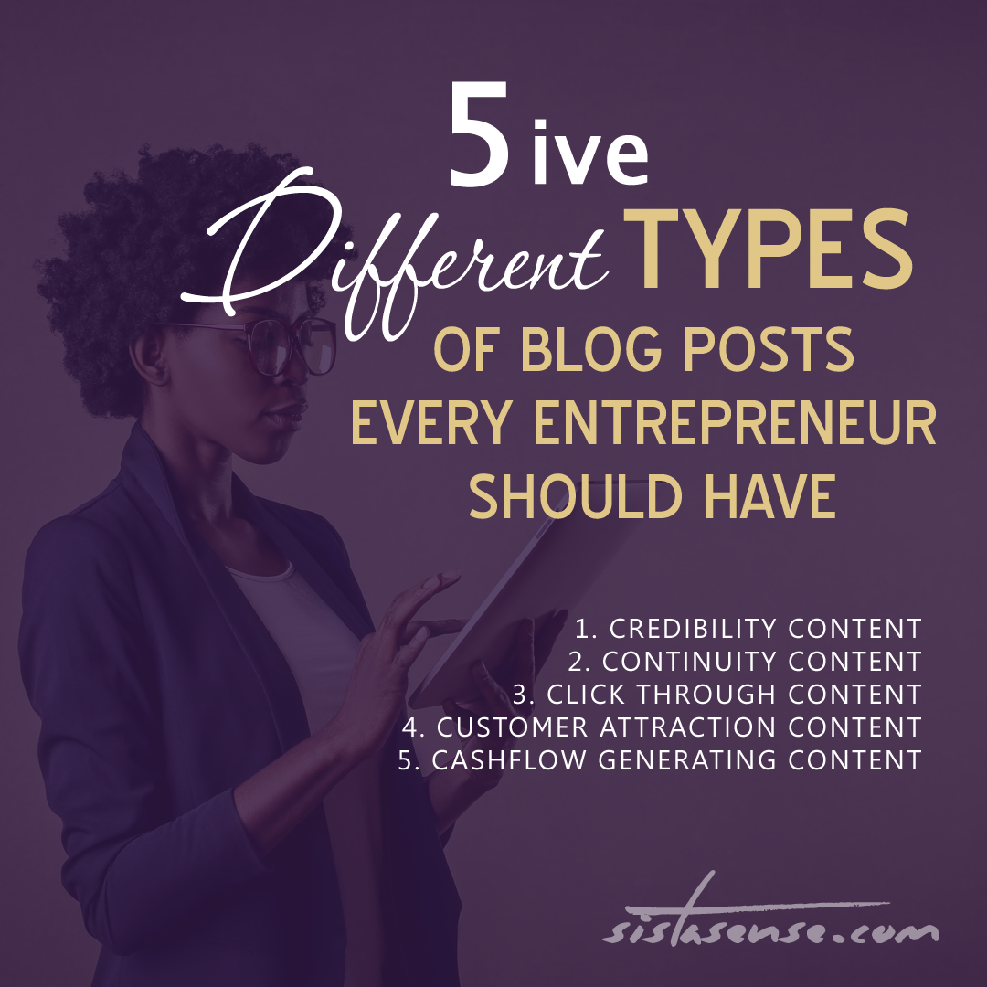 5 Different Types of Blog Posts Every Entrepreneur Should Have
