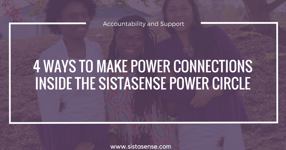 Accountability and Support Inside the SistaSense Power Circle