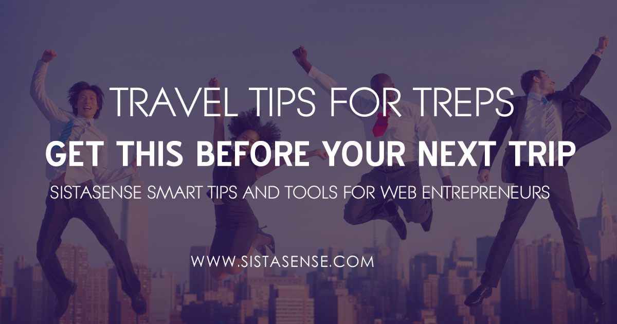 Travel Tips for Treps: Get This Before Your Next Business Trip or Speaking Engagement