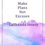 Act Now - Get Unstuck - Quotes for Women Entrepreneurs - SistaSense Series (17)