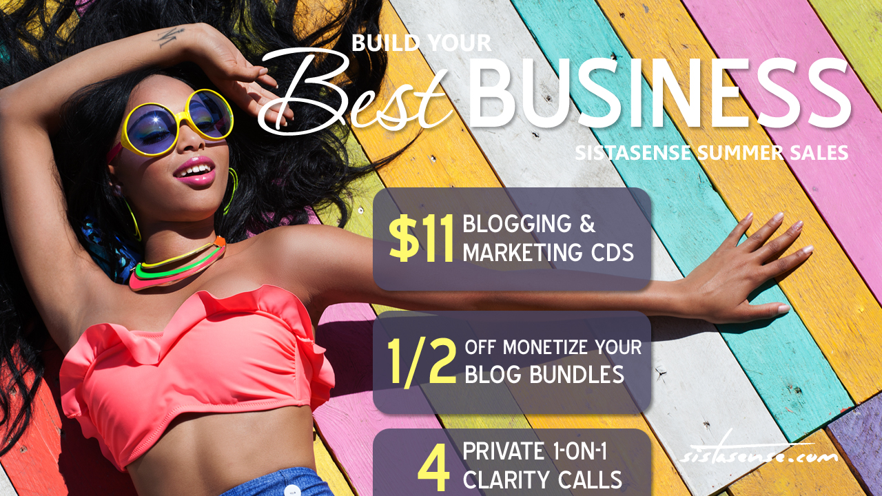SistaSense Summer Sales - Money, Marketing and Sales Online Courses and Cds for Women Entrepreneurs